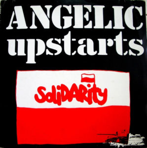 Angelic Upstarts Solidarity